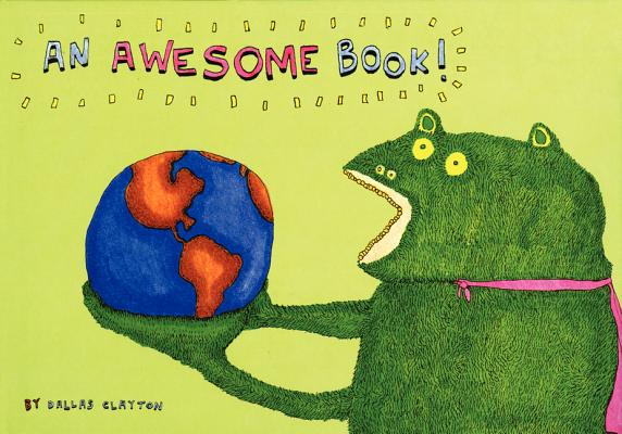 An Awesome Book By Clayton, Dallas/ Clayton, Dallas (ILT)